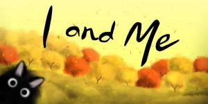 I and Me 1